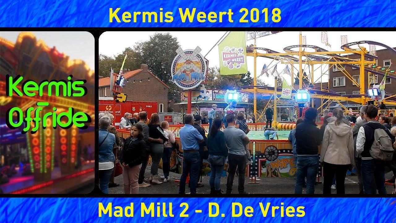 Mad Mill 2 D De Vries Offride Overdag Kermis Weert 2018 Youtube
