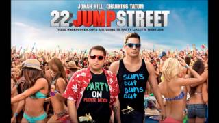 Express Yourself - Diplo (22 Jump Street) HQ