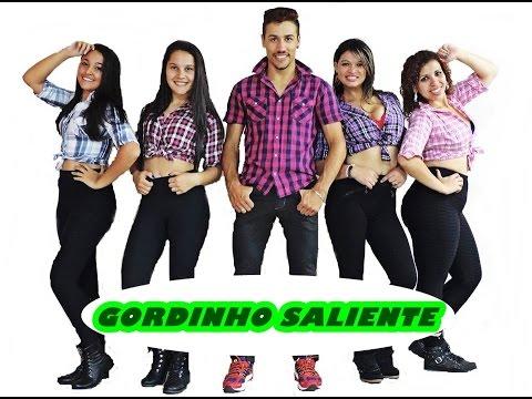 Gordinho Saliente - (COREOGRAFIA)