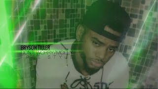 "Download Video Bryson Tiller - ""Dont Worry/Molly"" (Freestyle) MP3 3GP MP4"