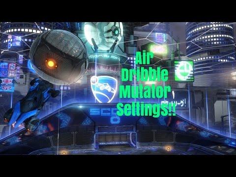 Rocket League - Insane Air Dribble Mutator Settings!!