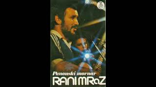 Rani mraz - Panonski mornar (Ceo album) - (Audio 1980) HD