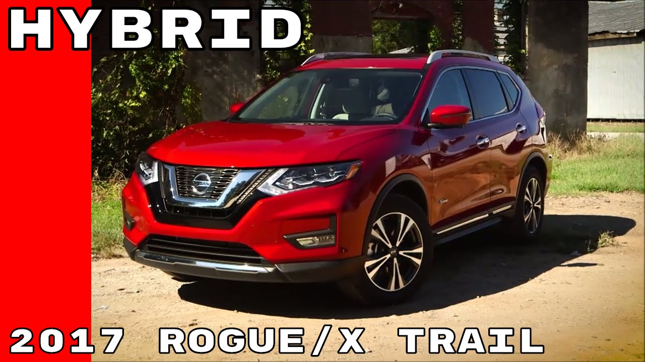 2017 Nissan Rogue X Trail Hybrid Walkaround And Test Drive
