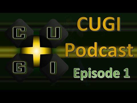 CUGI Chronicle: Episode One - The Pilot