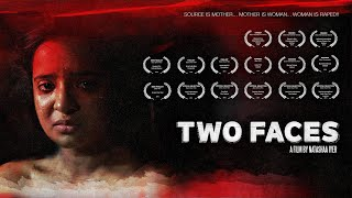 Two Faces | International Award Winning Film on Rape Victim
