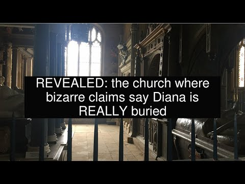REVEALED: the church where bizarre claims say Diana is REALLY buried