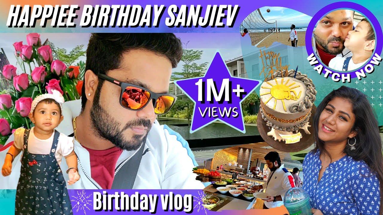 Happiee Birthday Sanjiev | Birthday Vlog | Exclusive Video