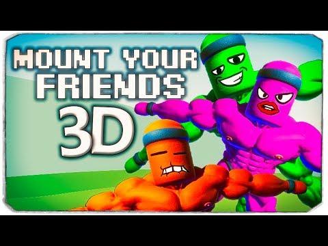 НЕРЕАЛЬНЫЙ УГАР В MOUNT YOUR FRIENDS 3D, #2