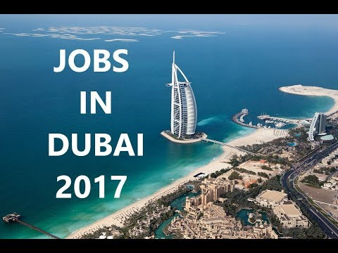 Jobs in Dubai 2017