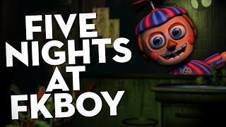 Five Nights at F**kboy