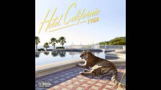 Tyga - It Neva Rains (feat. Game) (HOTEL CALIFRONIA) (CDQ/HD720p)