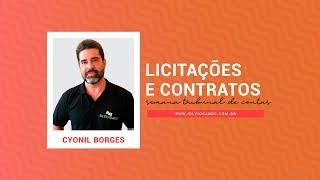 [MARATONA TCU] Licitações e Contratos com Cyonil Borges