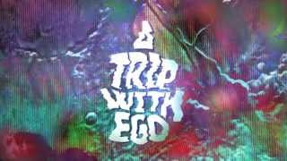 """A Trip With Ego"" 2013 Tour Teaser"