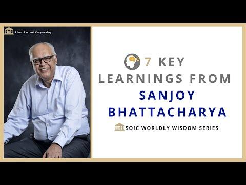 7 Key Learnings from Sanjoy Bhattacharya (SOIC Worldly Wisdom Series)
