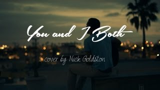 """""""You And I Both"""" by Jason Mraz (Cover)"""