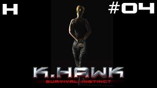 K-Hawk Survival Instinct Walkthrough Part 04