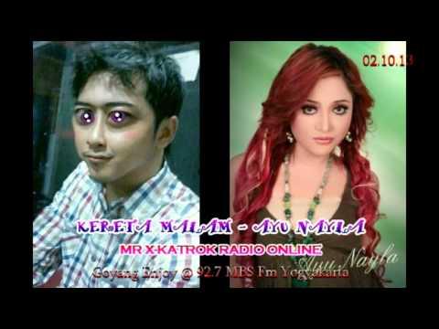Kereta Malam - Ayu Nayla 021013 Radio Komedi Online - Mr X Katrok