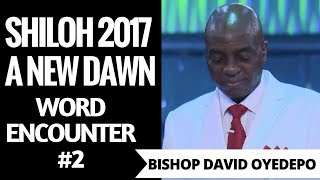 🔴 Bishop Oyedepo|Unlocking Your New Dawn Heritage In Christ|Shiloh 2017 Word Encounter 2 Dec 6,2017