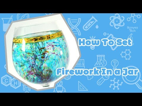How To Set Firework In A Jar?