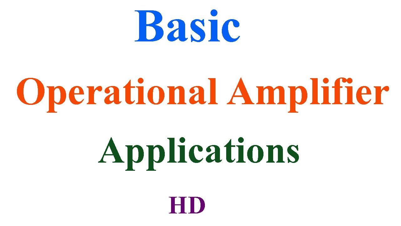 Basic Operational Amplifier Applications Youtube Differential With Op Amp