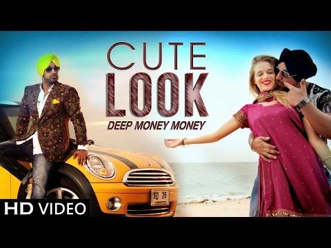 "Cute Look ""Deep Money Ft. Kuwar Virk"" New Songs 2015 | Latest Punjabi Songs 2015 | Official Video"
