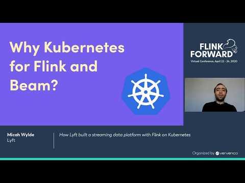 How Lyft Built A Streaming Data Platform With Flink On Kubernetes - Micah Wylde