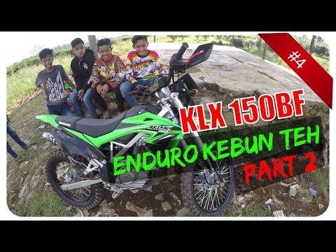 Kawasaki KLX 150 BF Enduro Kebun Teh - MotoVlog Indonesia #4 (part 2/2) HD