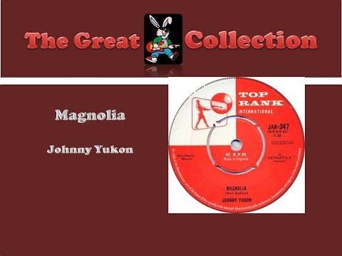 Magnolia  - Johnny Yukon