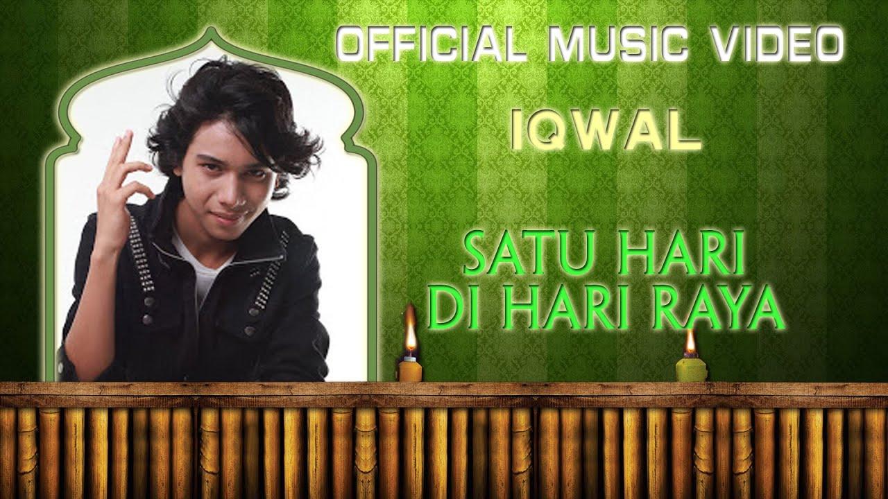 Download Iqwal - Satu Hari Di Hari Raya [Official Music Video]