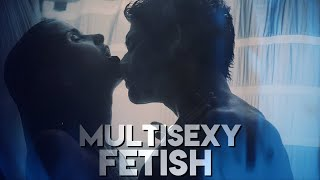 MultiSexy ● Fetish [+18]