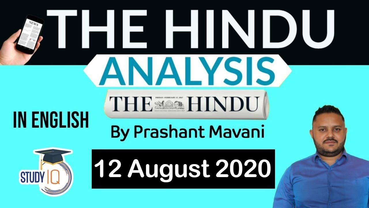 English 12 August 2020 - The Hindu Editorial News Paper Analysis [UPSC/SSC/IBPS] Current Affairs
