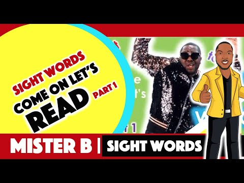 Sight Words With MiSTER B (Dr. Anthony Broughton) Part 1