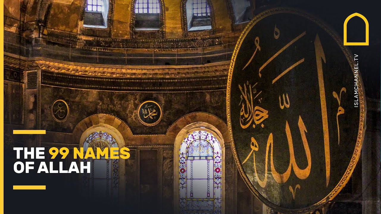 Download The 99 Names of Allah in 3 minutes   Islam Channel