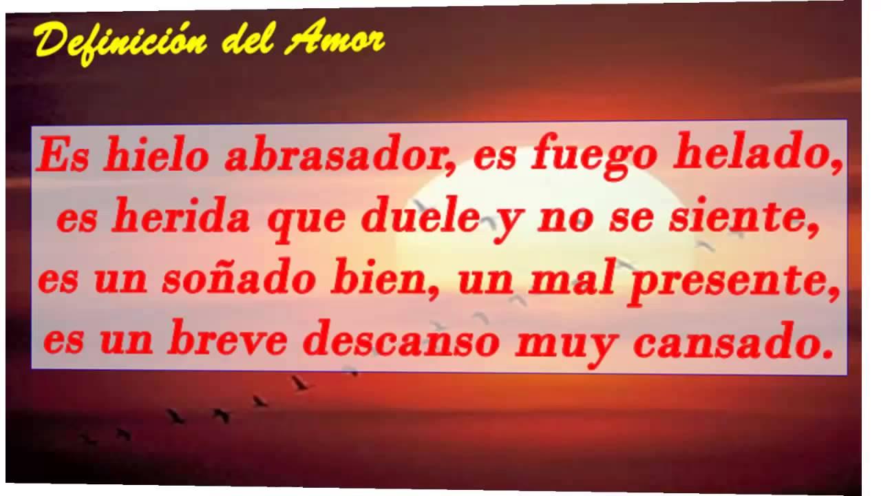 Videos De Amor: Definicion Del Amor, Poema De Amor De Francisco De Quevedo