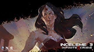 Infinite Crisis - (Bölüm 3) Wonder Woman [Türkçe]