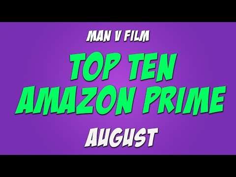 Top 10 Movies on Amazon Prime for August 2016