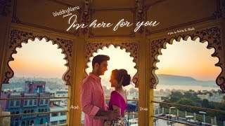 I'm Here For You | Indian Wedding Film