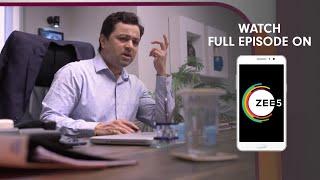 Tula Pahate Re - Spoiler Alert - 25 June 2019 - Watch Full Episode On ZEE5 - Episode 276