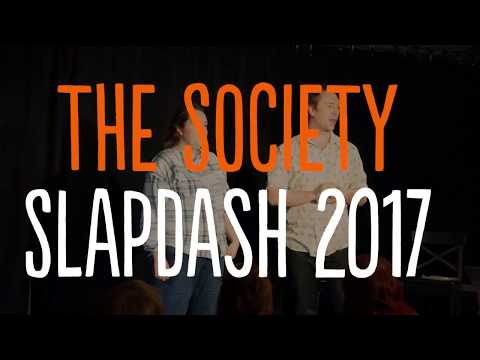 Nursery Theatre Archive: The Society at Slapdash 2017