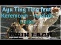 Ayu Ting Ting feat Keremcem - Apalah Cinta. (Lirik lagu)