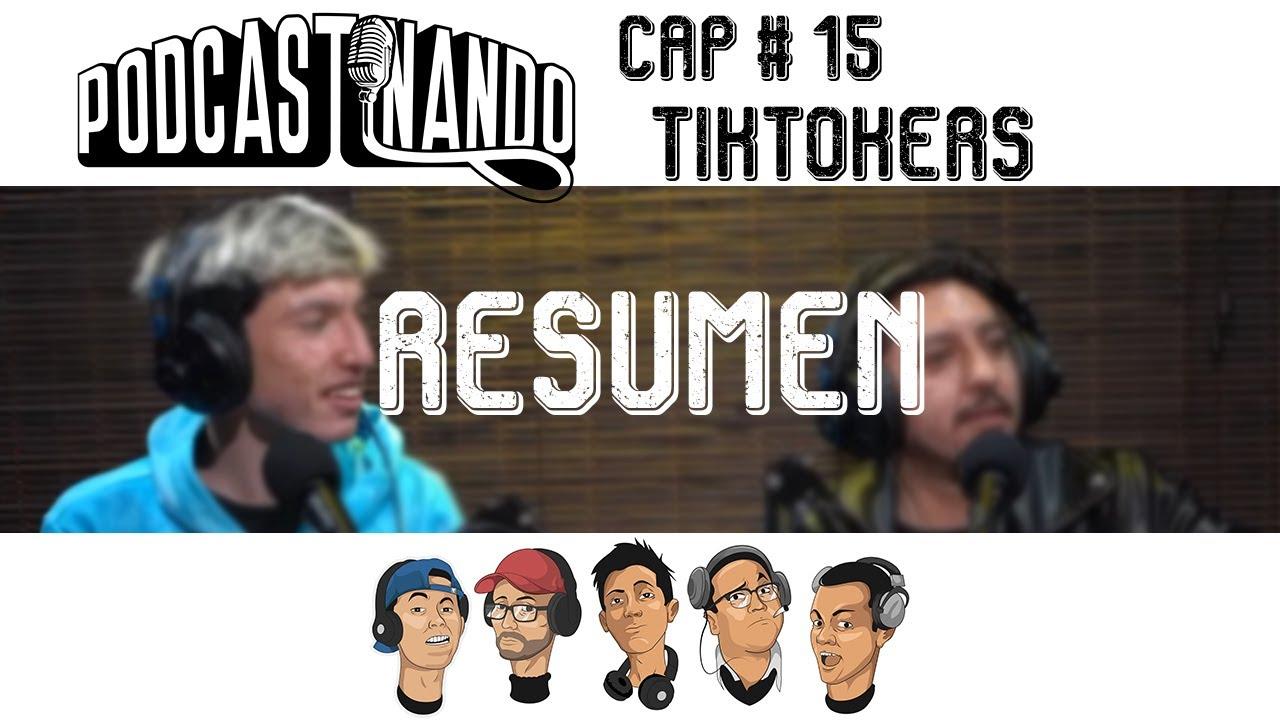 Resumen Podcastinando Cap # 15