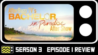Bachelor In Paradise Season 3 Episode 1 Review & After Show | AfterBuzz TV
