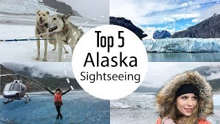 Top 5 Alaska Sightseeing Things To Do | Travel Guides | How 2 Travelers