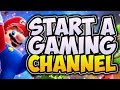 How To Start A Gaming Channel For FREE! 🎮 Start A Successful YouTube Channel! (2017 Beginners Guide)