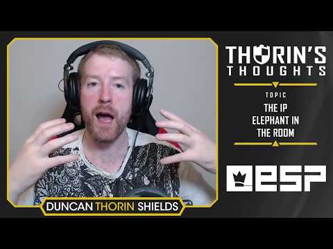 Thorin's Thoughts - The IP Elephant in the Room (General)