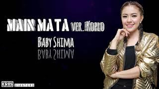 Lirik Lagu Baby Shima Main Mata ver Koplo