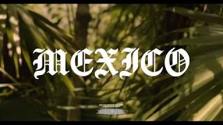 "Bipolar Sunshine & KINGDM - ""Mexico"" (Official Video)"