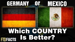 GERMANY or MEXICO - Which Country Is Better? | 2018 World Cup
