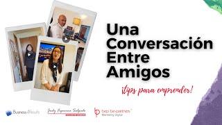 Conversación entre amigos - Capsula Comunicar