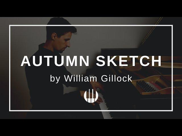 Autumn Sketch by William Gillock
